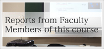 Reports from Faculty Members of this course